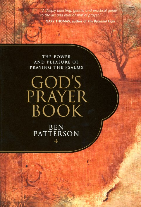 God's Prayer Book: Praying the Psalms