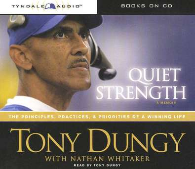 Quiet Strength: The Principles, Practices and Priorities of a Winning Life, Abridged Audiobook