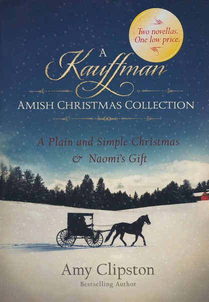 A Kauffman Amish Christmas Collection, 2 Volumes in 1