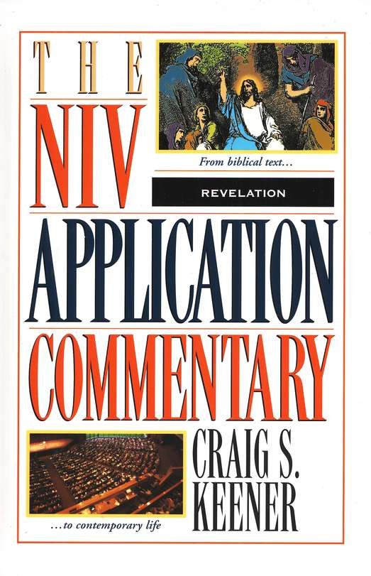 Revelation: NIV Application Commentary [NIVAC]