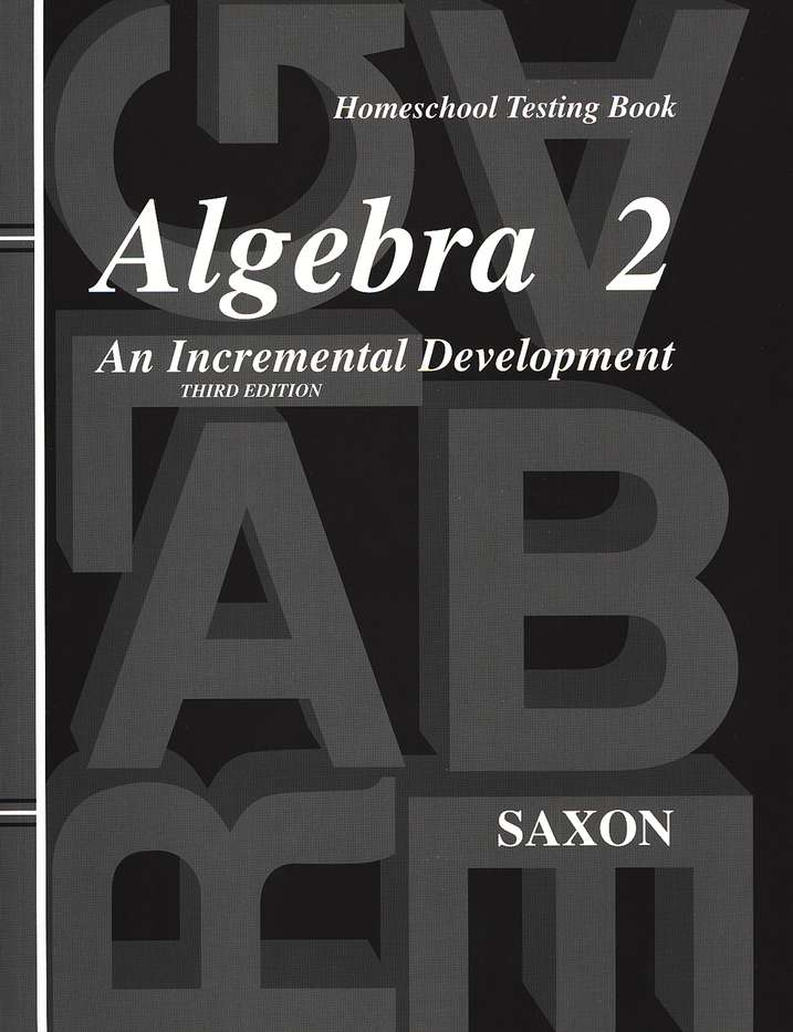 Saxon Algebra 2 Answer Key & Tests, 3rd Edition