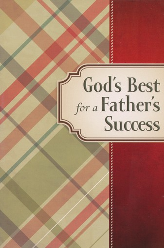 God's Best for a Father's Success