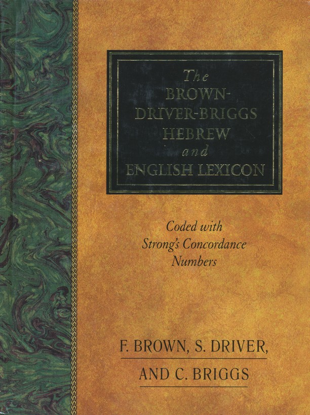 Brown-Driver-Briggs Hebrew and English Lexicon,          Slightly Imperfect