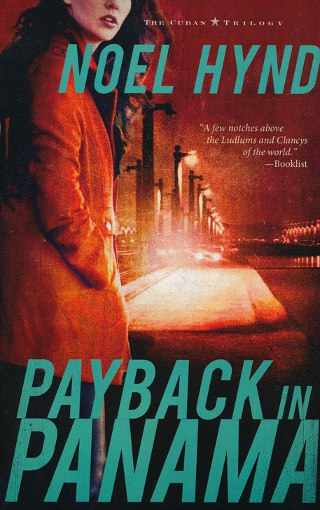 Payback in Panama, Cuban Trilogy Series #3