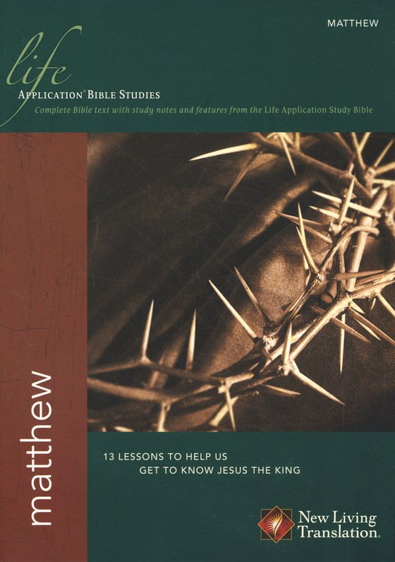 Matthew: NLT Life Application Bible Studies