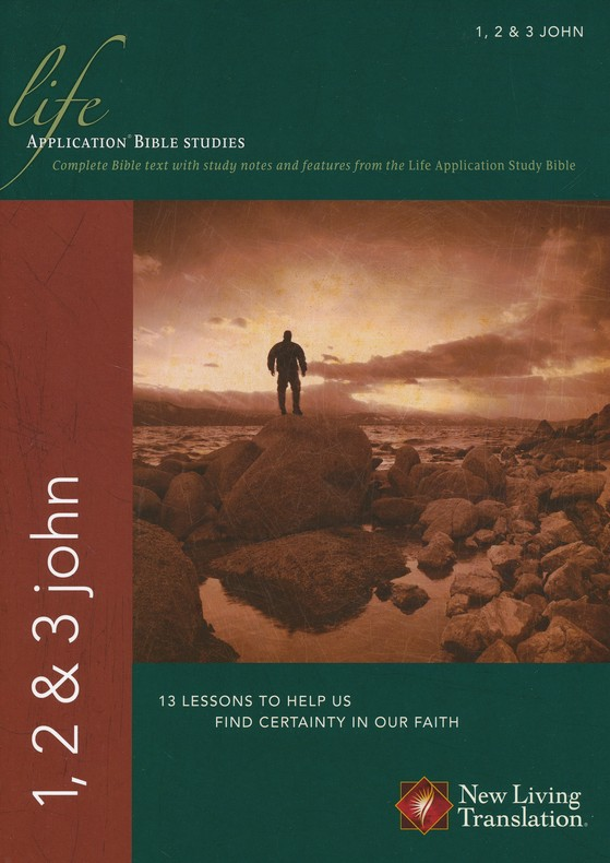 NLT Life Application Bible Studies: 1, 2, and 3 John