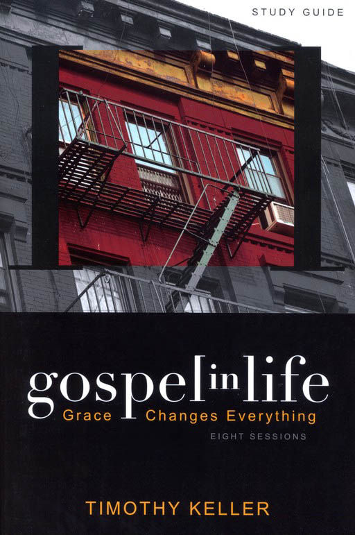 Gospel in Life Pack, DVD & Participant's Guide Grace Changes Everything