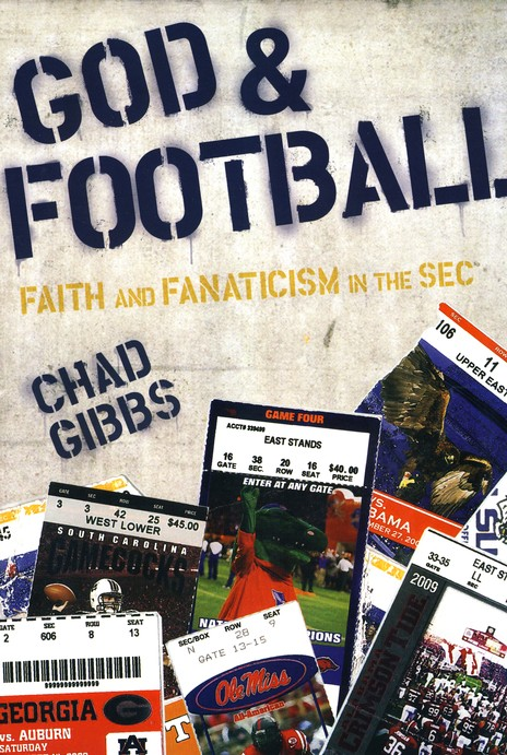God & Football: Faith and Fanaticism in the SEC