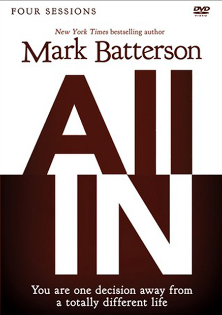 All In: A DVD Study: You Are One Decision Away From a Totally Different Life