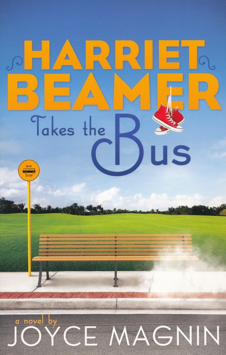 Harriet Beamer Takes the Bus, Harriet Beamer Series #1
