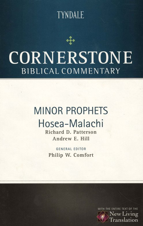 Minor Prophets: Hosea-Malachi - NLT Cornerstone Biblical Commentary