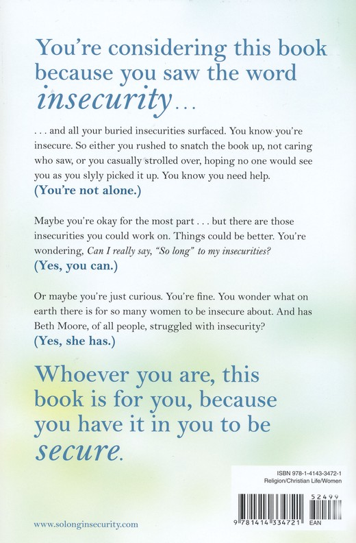 So Long, Insecurity: You've Been a Bad Friend to Us, Hardcover