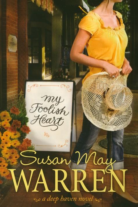 My Foolish Heart, Deep Haven Series #4