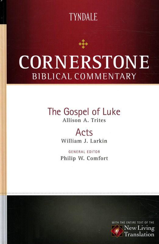Luke and Acts: NLT Cornerstone Biblical Commentary