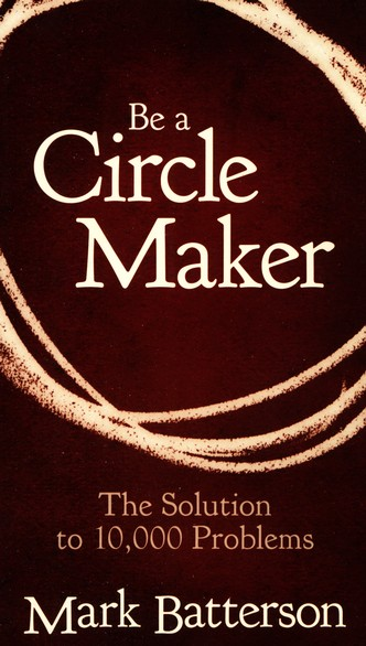 Be a Circle Maker--Booklet