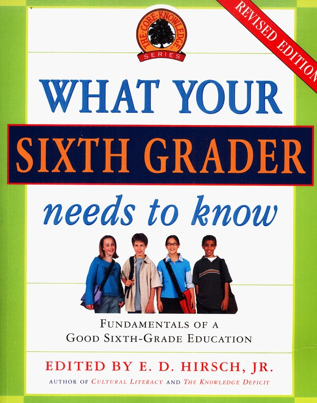 What Your Sixth Grader Needs to Know, Revised