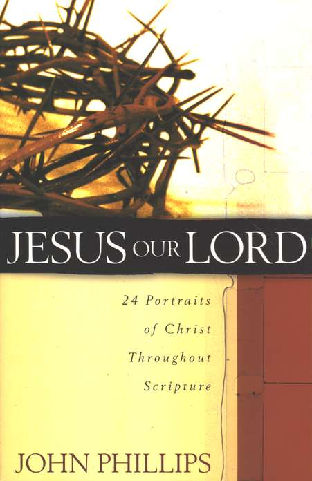 Jesus Our Lord: 24 Portraits of Christ Throughout Scripture - Slightly Imperfect