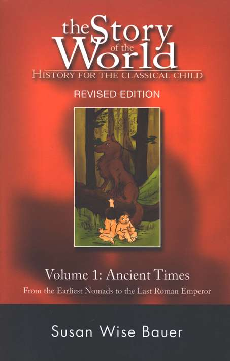 Story of the World Vol. 1: Ancient Times, Revised, Softcover