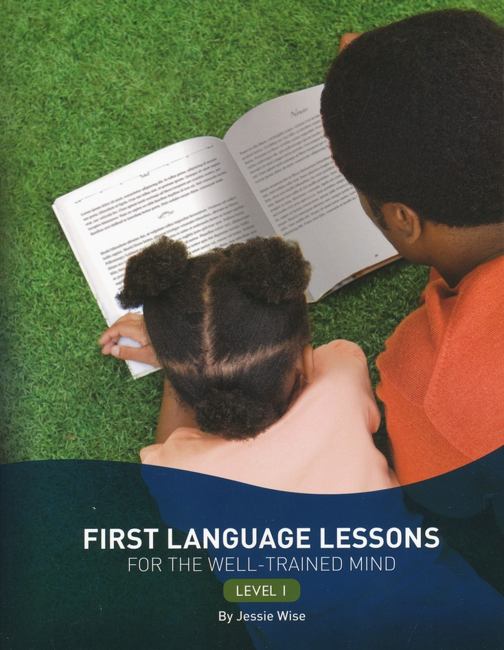 First Language Lessons for the Well-Trained Mind, Level 1