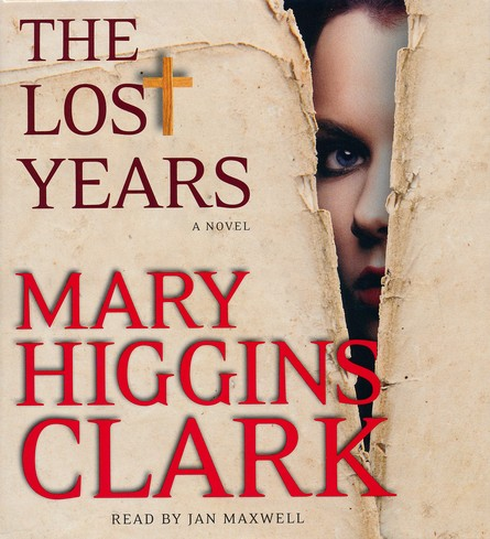 The Lost Years, A Novel, Unabridged, Audiobook, 7 CD's