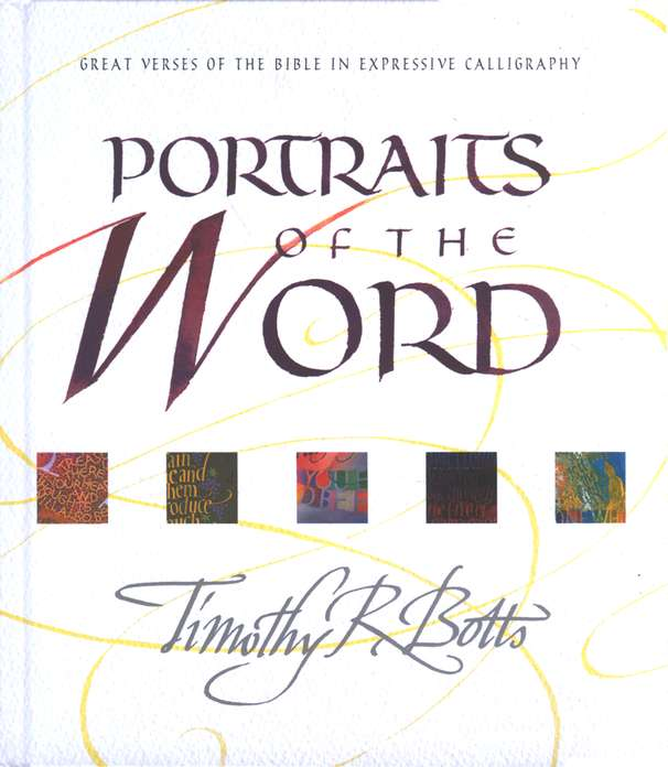 Portraits of the Word: Great Verses of the Bible in Expressive Calligraphy