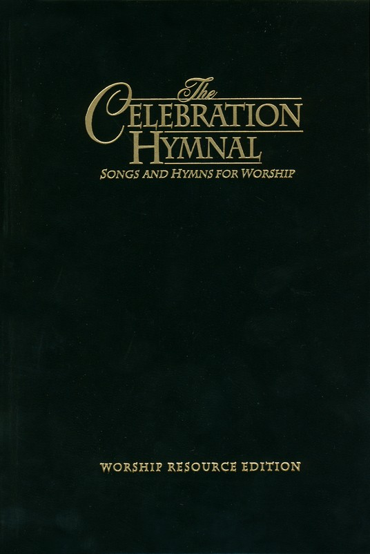The Celebration Hymnal (Worship Resource Edition)