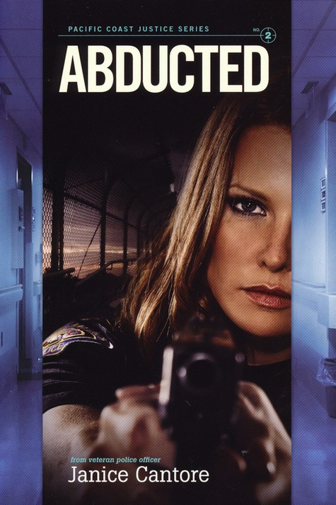 Abducted, Pacific Coast Justice Series #2