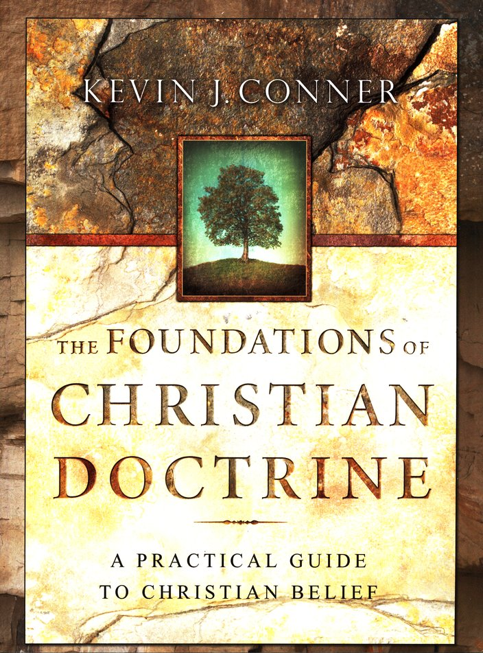 The Foundations of Christian Doctrine: A Practical Guide to Christian Belief