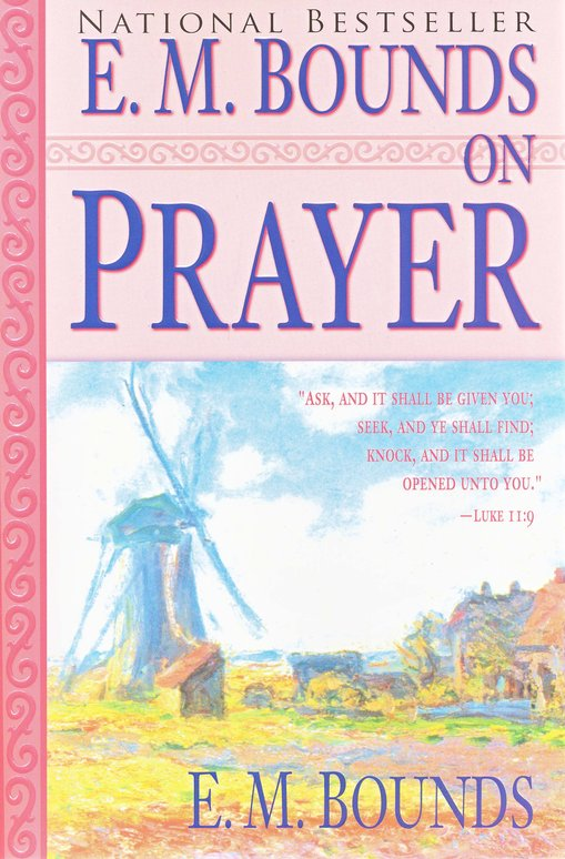 E M Bounds On Prayer
