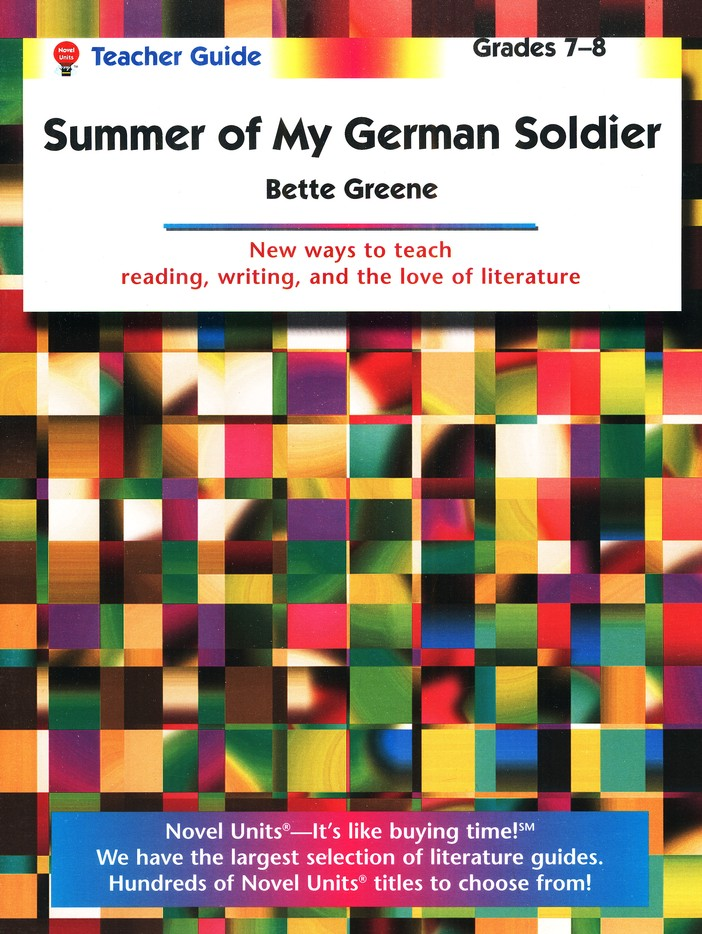 The Summer of My German Soldier, Novel Units Teacher's Guide, 7-8
