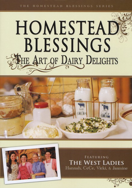 Homestead Blessings: The Art of Dairy Delights DVD