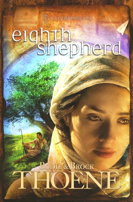 Eighth Shepherd, A.D. Chronicles Series #8
