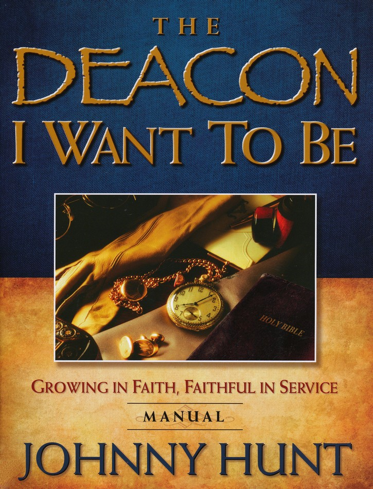 The Deacon I Want To Be Participant Book