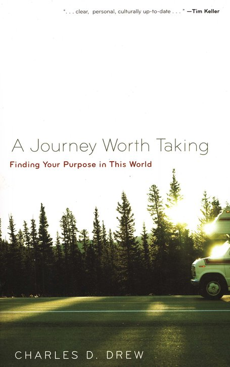 A Journey Worth Taking: Finding Your Place in This World