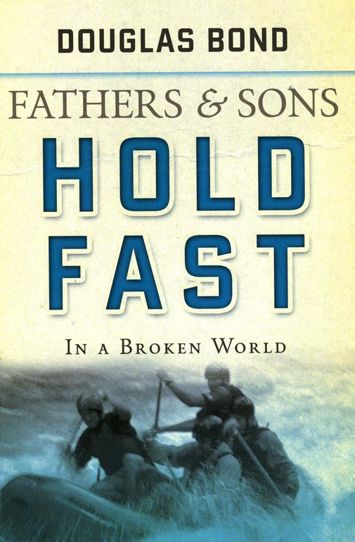 Fathers and Sons, Volume 2: Hold Fast in a Broken World