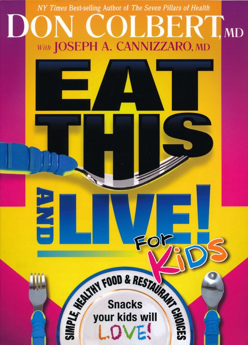 Eat This and Live! For Kids
