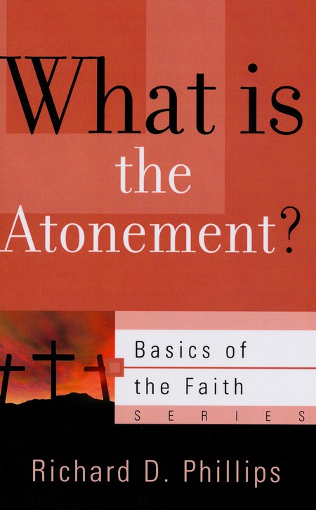 What Is the Atonement? (Basics of the Faith)