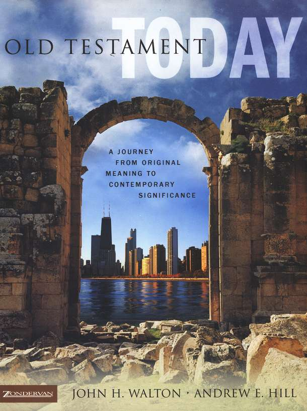 The Old Testament Today: A Journey from Original Meaning to Contemporary Significance