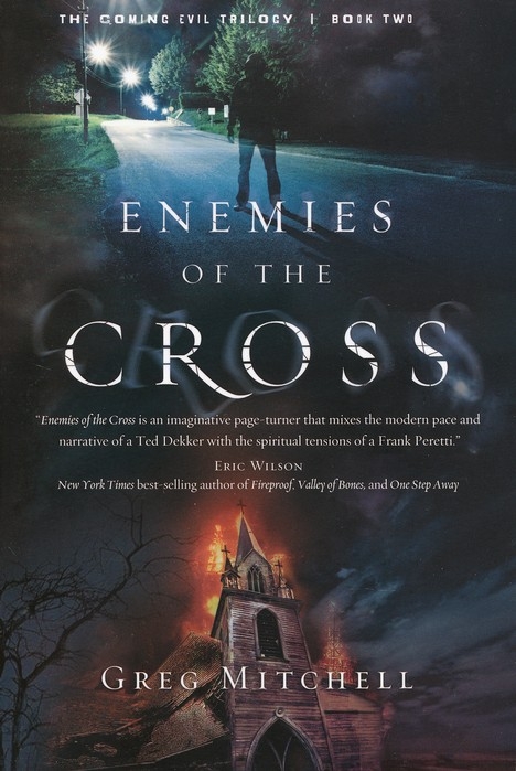 Enemies of the Cross, Coming Evil Trilogy Series #2