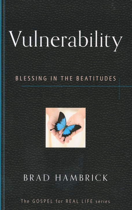 Vulnerability: Blessings in the Beatitudes