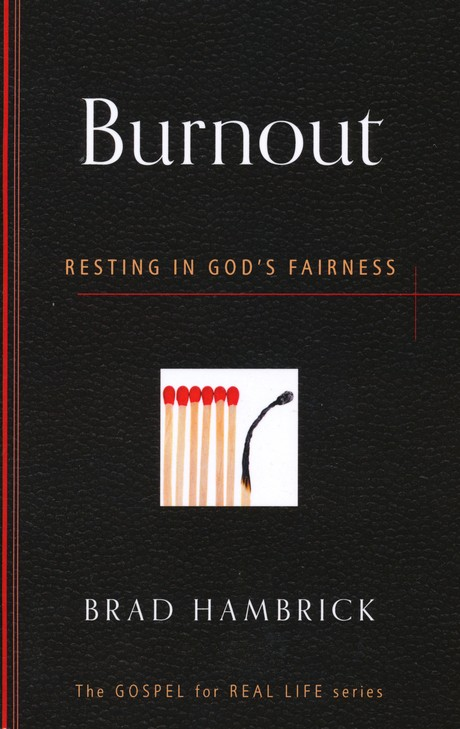 Burnout: Resting in God's Fairness