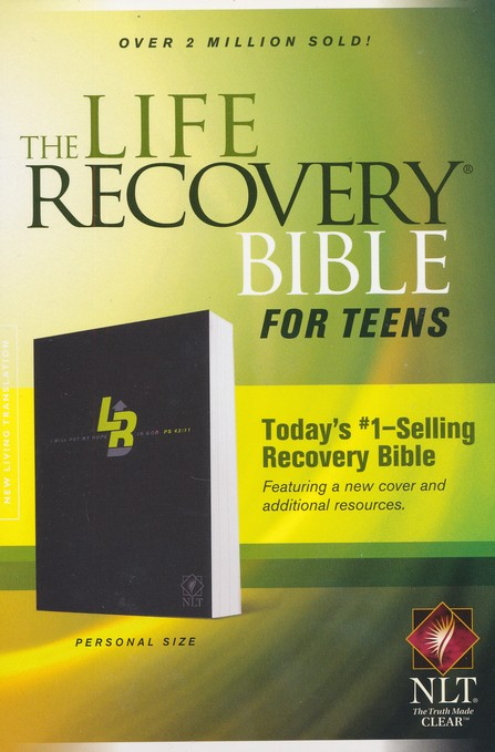 NLT Life Recovery Bible for Teens