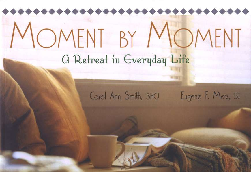 Moment by Moment: A Retreat in Everyday Life