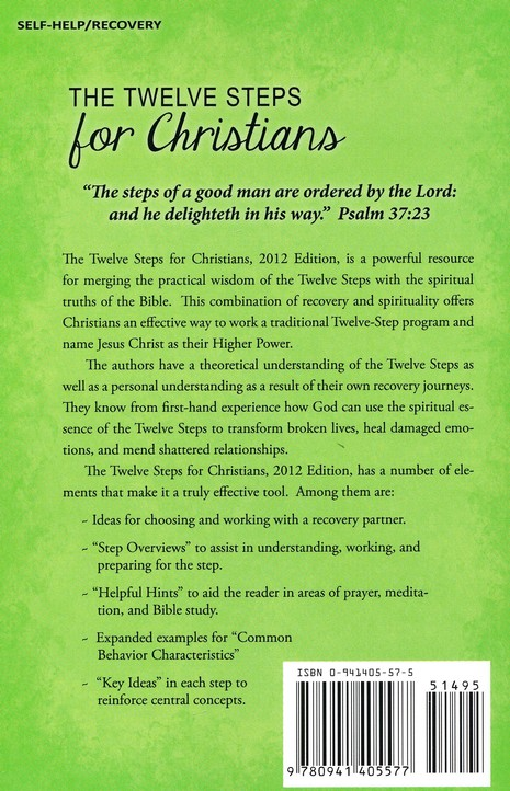The Twelve Steps for Christians: Based on Biblical Teachings, Revised Edition