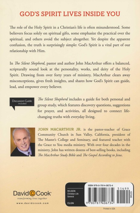 The Silent Shepherd : The Care, Comfort, and Correction of the Holy Spirit, John MacArthur Study