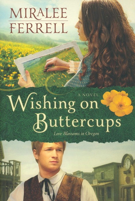 Wishing on Buttercups, Blossoms in Oregon Series #2