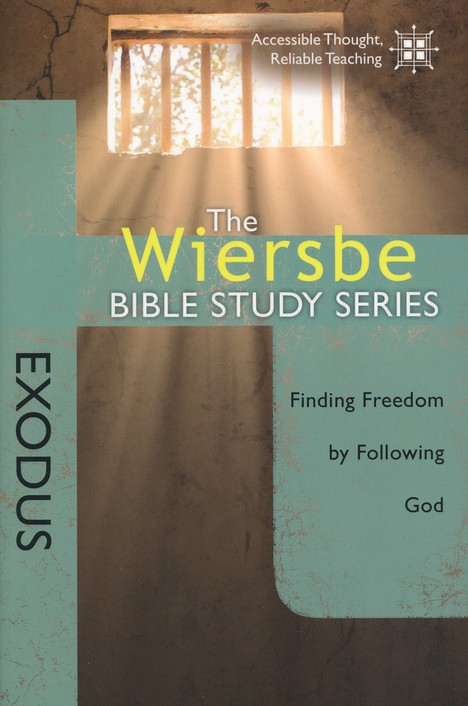 Exodus: The Warren Wiersbe Bible Study Series