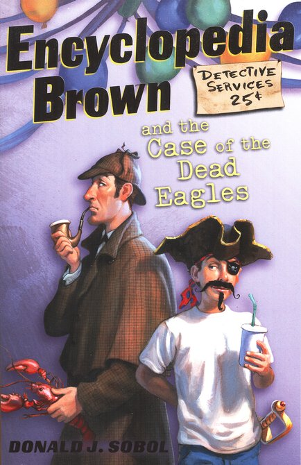 Encyclopedia Brown Series #12: Encyclopedia Brown and the Case  of the Dead Eagles
