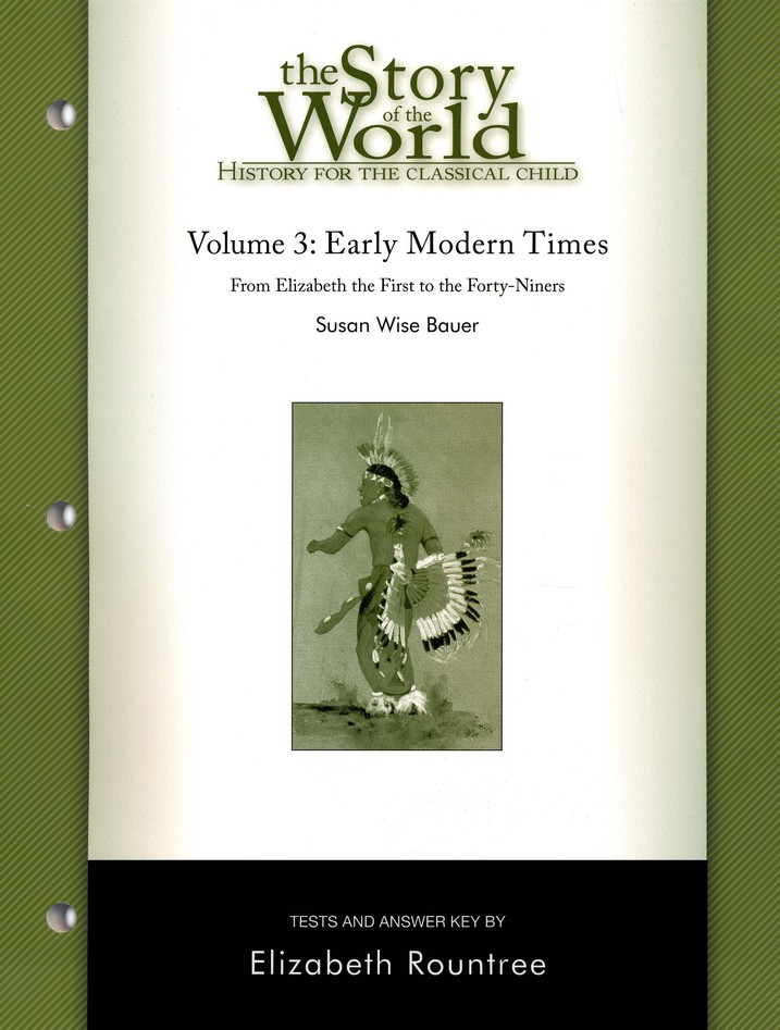 Story of the World, Vol. 3: Early Modern Times Test Book
