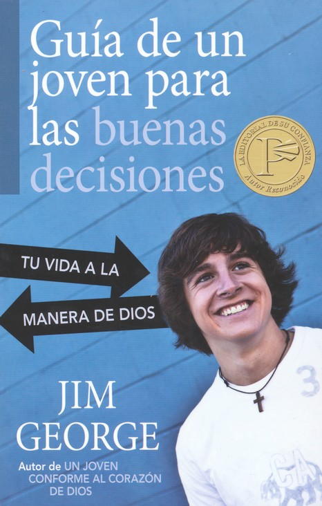 Guia de un Joven para las Buenas Decisiones  (A Young Man's Guide to Making the Right Choices)